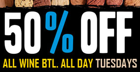 All Wine Bottles All Day Tuesdays - 50% Off